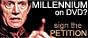 Signez la pétition pour la sortie de MillenniuM en DVD !